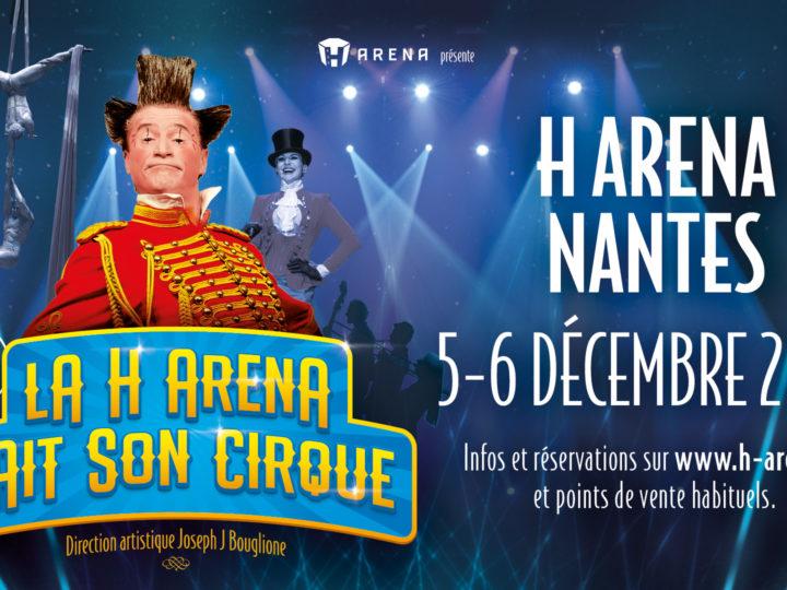 Nouveau: la H Arena fait son cirque !